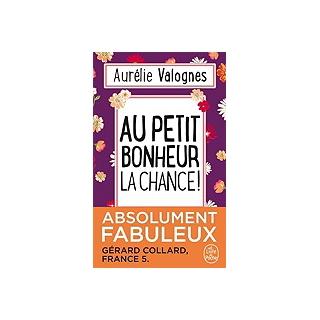 le-livre-de-poche-au-petit-bonheur-la-chanc-aurelie-valognes
