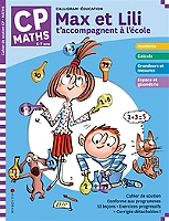 max-et-lili-taccompagnent-a-lecole-maths-cp-6-7-ans