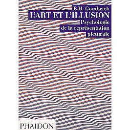 L'art et l'illusion : psychologie de la représentation picturale