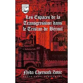 Les espaces de la transgression dans le Tristan de Béroul