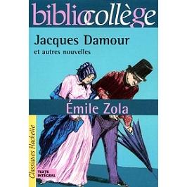 Jacques Damour et autres nouvelles