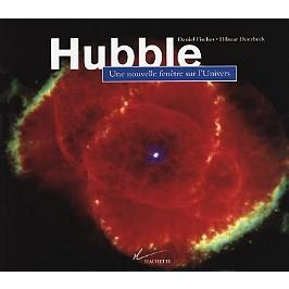 Hubble : une nouvelle fenêtre sur l'Univers