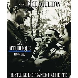 La République, 1880-1995 : de Jules Ferry à François Mitterrand