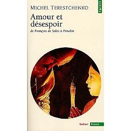 Amour et désespoir : de François de Sales à Fénelon