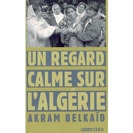 Un regard calme sur l'Algérie