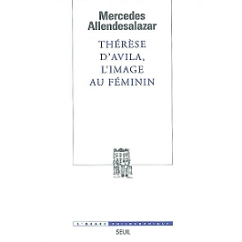 Thérèse d'Avila, l'image au féminin
