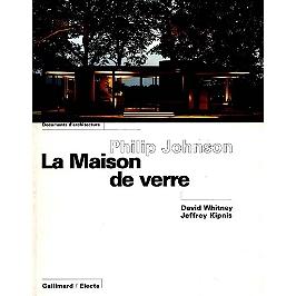Philip Johnson, La maison de verre