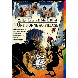 Une lionne au village