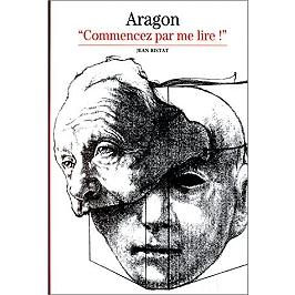 Aragon : Commencez par me lire