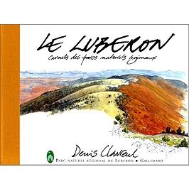 Le Luberon : carnets des parcs naturels régionaux