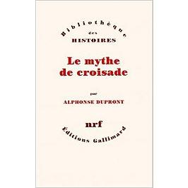 Le mythe de croisade