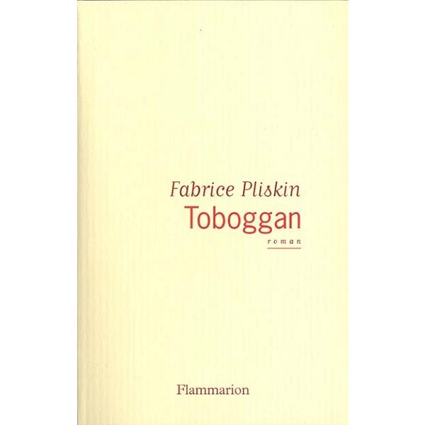 Toboggan Fabrice Pliskin 9782080681089 Espace Culturel E Leclerc