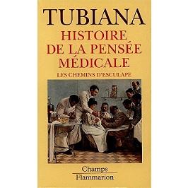 Histoire de la pensée médicale : les chemins d'Esculape