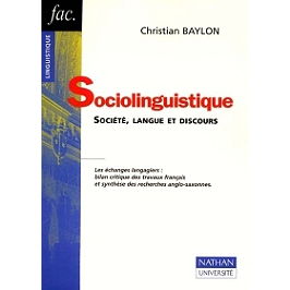 Sociolinguistique : société, langue et discours