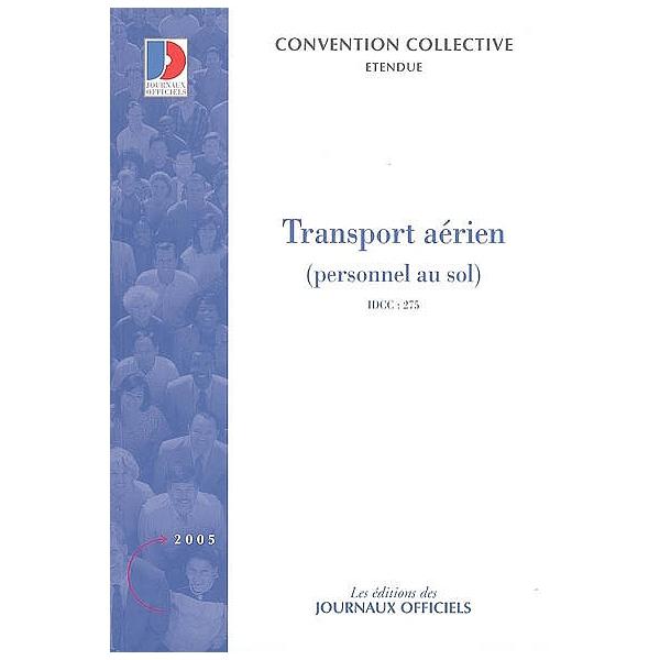 Transport Aerien Personnel Au Sol Convention Collective
