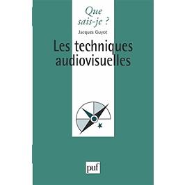 Les techniques audiovisuelles