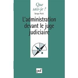 L'administration devant le juge judiciaire
