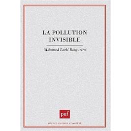 La pollution invisible