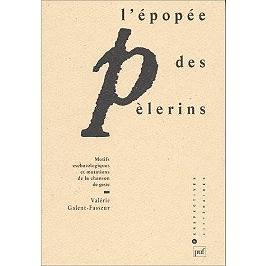 L'épopée des pèlerins : motifs eschatologiques et mutations de la chanson de geste