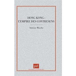 Hongkong : l'empire des contresens