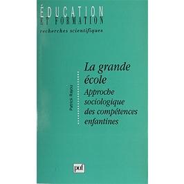 La grande école : approche sociologique des compétences enfantines
