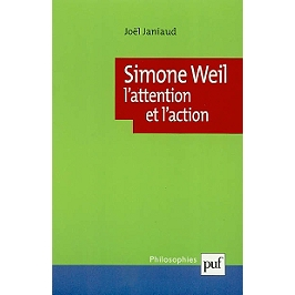 Simone Weil : l'attention et l'action
