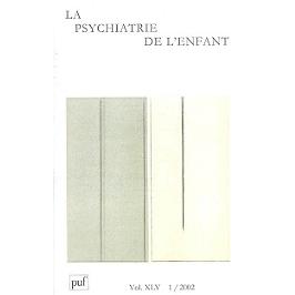 Psychiatrie de l'enfant (La), n° 1 (2002)