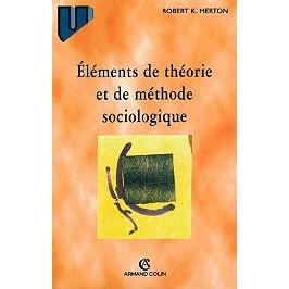 Eléments de théorie et de méthode sociologique