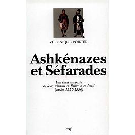 Ashkénazes et Séfarades : une étude comparée de leurs relations en France et en Israël, années 1950-1990