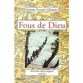 Fous de Dieu : récit d'une odyssée trappiste, 1793-1815