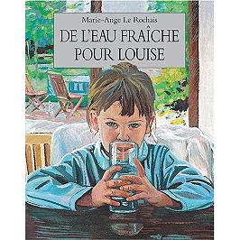 De l'eau fraîche pour Louise