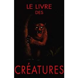 Le livre des créatures