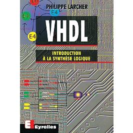 VHDL : introduction à la synthèse logique