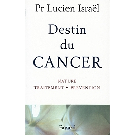 Destin du cancer
