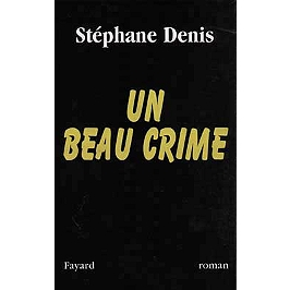 Un beau crime