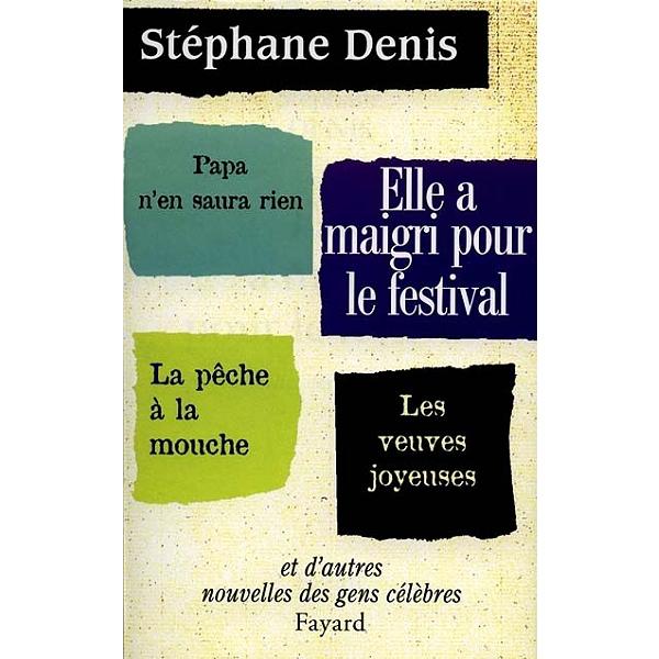 Elle A Maigri Pour Le Festival 9782213608099 Espace Culturel E