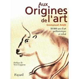Aux origines de l'art : 50.000 ans d'art préhistorique et tribal