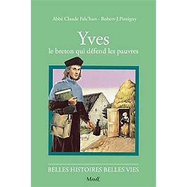 Yves : le Breton qui défend les pauvres
