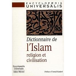 Dictionnaire de l'Islam : religion et civilisation