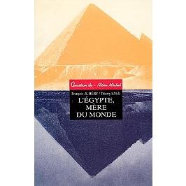 Egypte, mère du monde