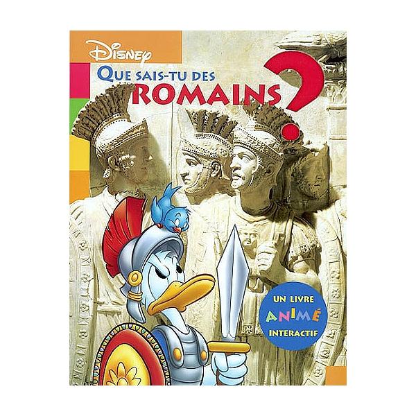 Que Sais Tu Des Romains Un Livre Anime Interactif