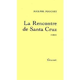 La rencontre de Santa-Cruz