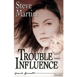 Trouble influence