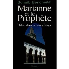 Marianne et le prophète : l'islam dans la France laïque