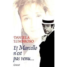 Et Marcello n'est pas venu...