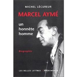 Marcel Aymé, un honnête homme