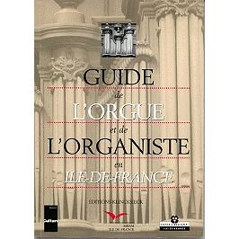 Guide de l'orgue et de l'organiste en Ile-de-France