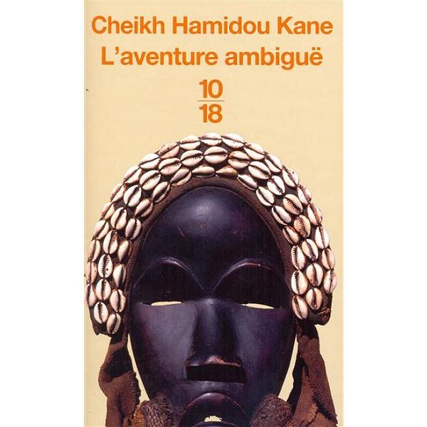 L Aventure Ambigue Cheikh Hamidou Kane 9782264036933 Espace Culturel E Leclerc