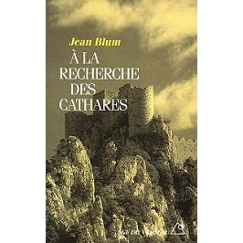 A la recherche des Cathares