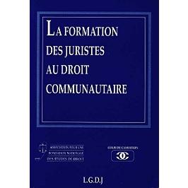 La formation des juristes au droit communautaire